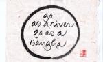 go as a river go as a sangha