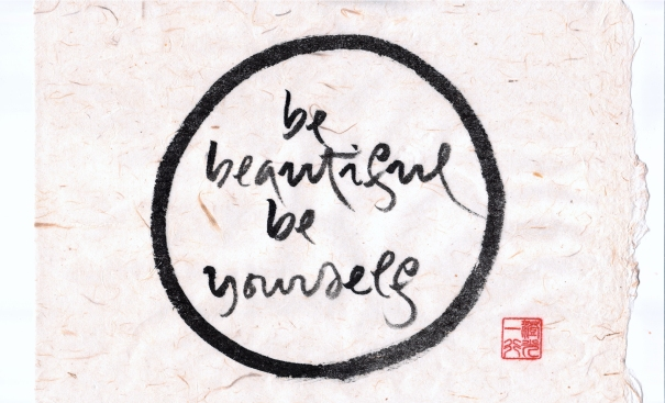 be beautiful be yourself (2)